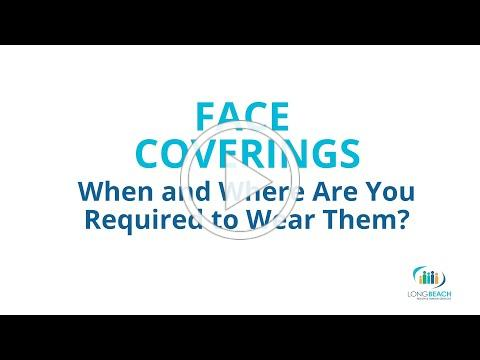 ENGLISH - When Should You Wear a Face Covering in Long Beach?