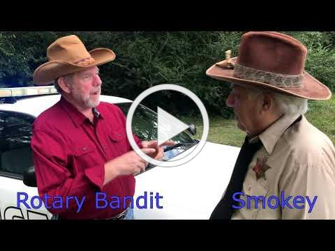 Smokey and the Rotary Bandit 2- Rotary District 6900 Conference 2019