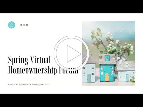 2021 Spring Virtual Homeownership Forum   full video