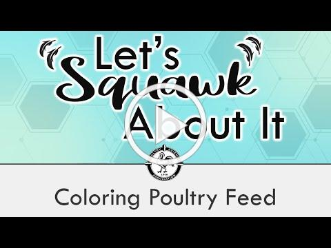 Let's Squawk About It (S2 E7): Coloring Poultry Feed