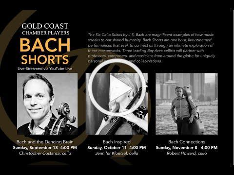 GCCP Presents BACH SHORTS SERIES Fall 2020