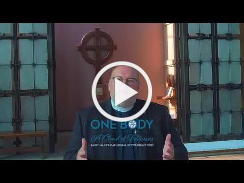 ONE BODY-A CLOUD OF WITNESSES * Saint Mark's Cathedral Stewardship 2021