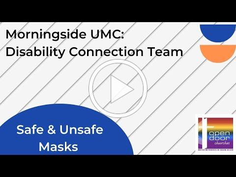 Safe and Unsafe Masks Tips from Morningside Disability Connection Team