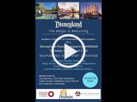 Responsible Recovery Together - Reopening of Disneyland 2021