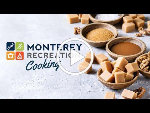 Monterey Recreation Presents: That's Good! Gingerbread Fudge Demo