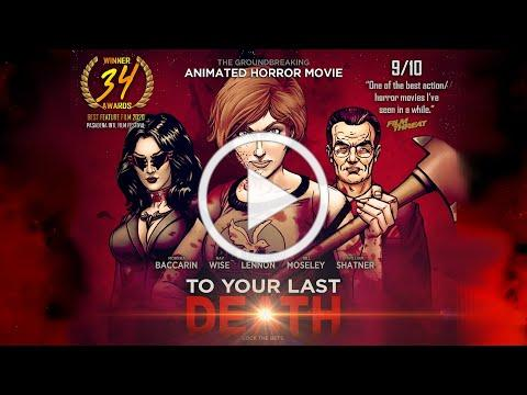 To Your Last Death - Awards Trailer