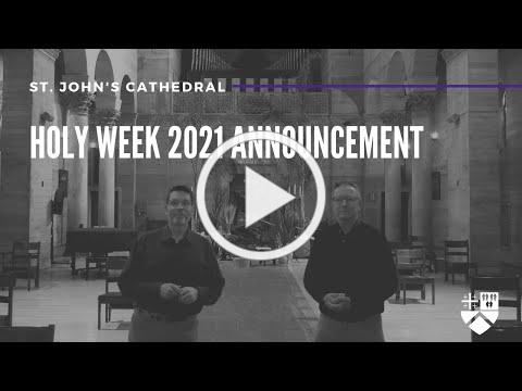 Holy Week 2021| Announcement | St. John's Cathedral