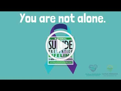 You Are Not Alone: 1-800-273-8255