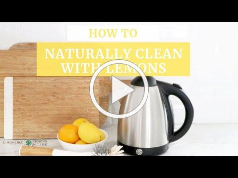 How To Naturally Clean with Lemons | Tea Kettle Edition | Limoneira