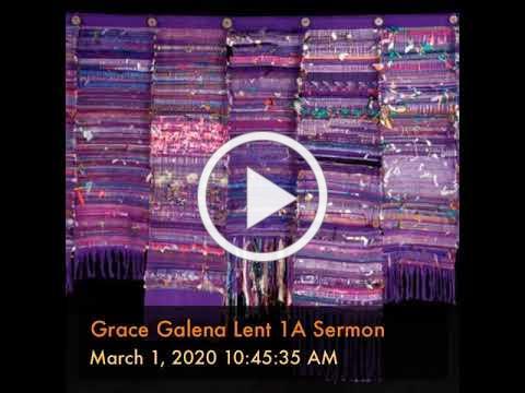Grace Galena Lent 1A Sermon