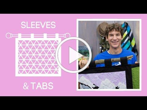 How to Add Sleeves & Tabs to Display Your Quilts and Wall Hangings
