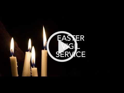 All Saints' Easter Vigil 2021