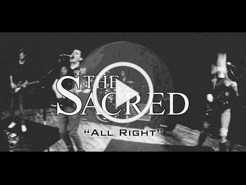 The Sacred - All Right (Official Music Video)
