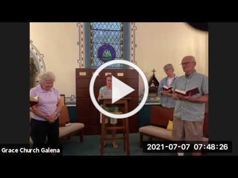 Grace Episcopal Church, Galena IL, Wednesday Morning Prayer 7 7 2021