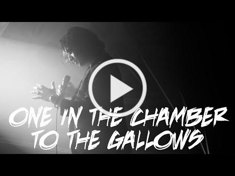 One In The Chamber - To The Gallows