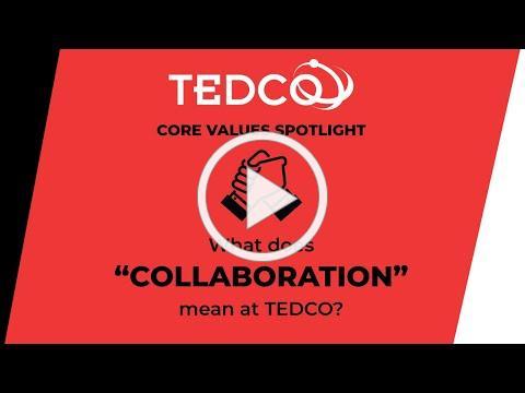 TEDCO's Core Values: Collaboration