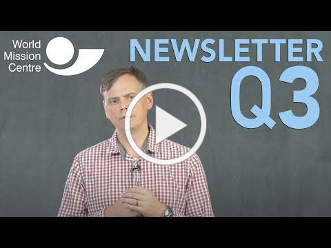 World Mission Centre - Q3 2020 Newsletter