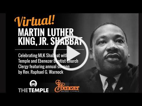 Martin Luther King Jr. Shabbat featuring annual sermon by Rev. Raphael G. Warnock