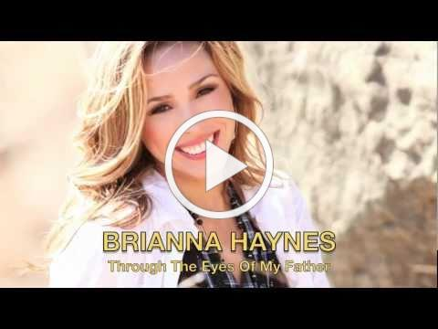 """""""Through The Eyes Of My Father"""" with Lyrics - A Father's Day Song - Brianna Haynes"""