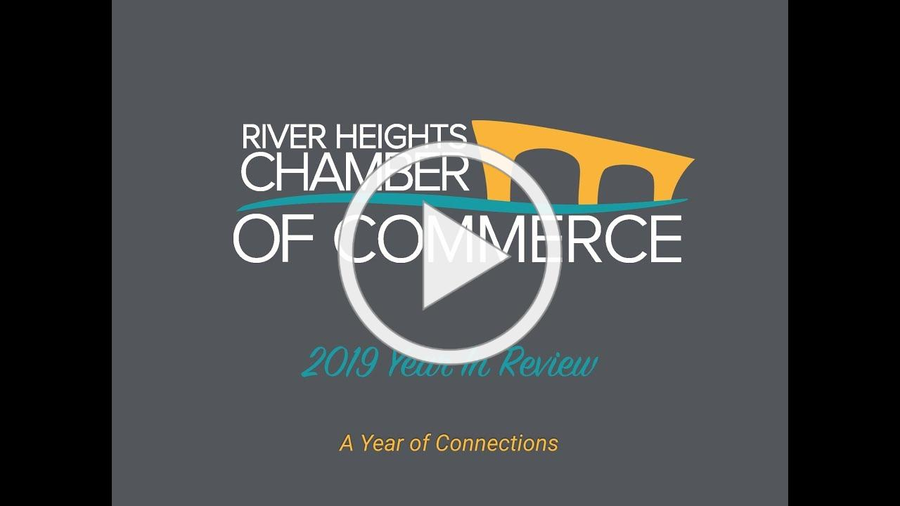 River Heights Chamber 2019 Year in Review Slide Show