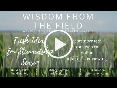 Fresh Ideas for Stewardship Season: webinar