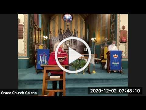 Grace Episcopal church, Galena IL, Morning Prayer 12 2 2020