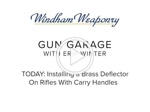 March 2018: How to Install a Brass Deflector on a Rifle With a Carry Handle