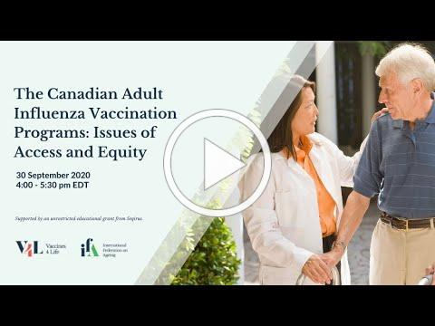 The Canadian Adult Influenza Vaccination Programs: Issues of Access and Equity
