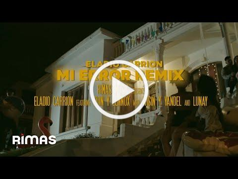Eladio Carrión x Zion & Lennox x Wisin & Yandel x Lunay - Mi Error Remix ( Video Oficial )