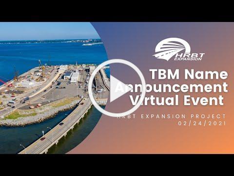 HRBT Tunnel Boring Machine (TBM) Name Announcement