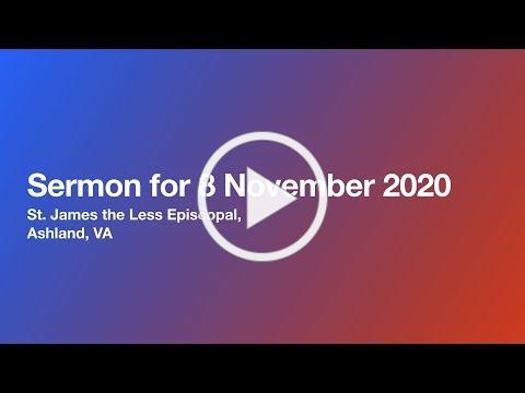 Sermon for 8 November 2020