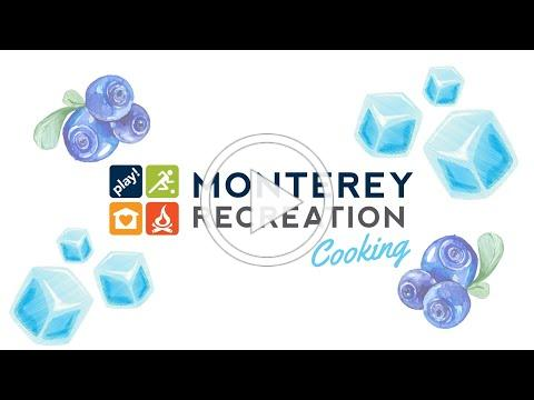 Monterey Recreation Presents: That's Good! Blueberry Ice Cubes