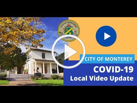 City of Monterey COVID-19 Local Update, March 22, 2020