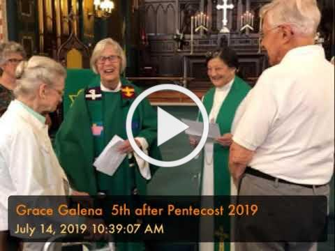 Grace Galena 5th after Pentecost 2019