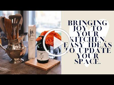 Easy Kitchen Updates | Bring Joy to your Space