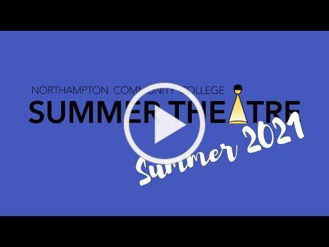 Summer 2021 Announcement - NCC Summer Theatre