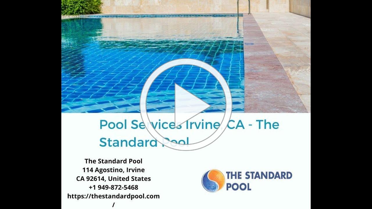 Pool Services Irvine, CA - The Standard Pool