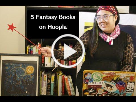 Maggie's Picks: 5 Fantasy Books On Hoopla