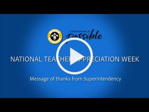 National Teacher Appreciation Week 2020: Message of Thanks from Superintendency