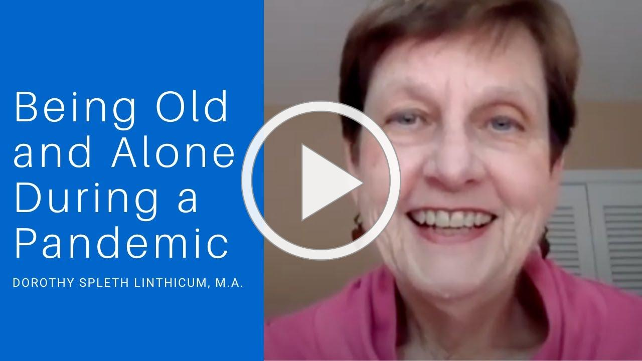 Being Old and Alone During a Pandemic