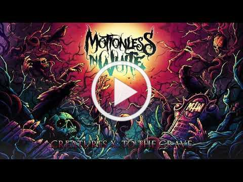Motionless In White - Creatures X: To The Grave (Official Audio)