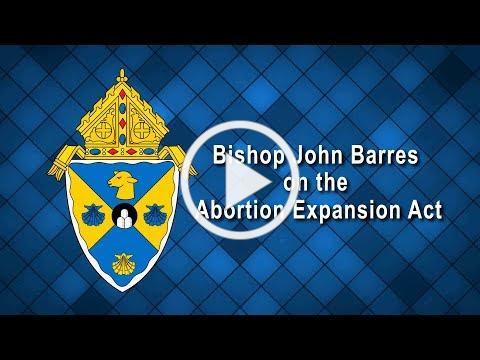 Bishop John Barres on the Abortion Expansion Act