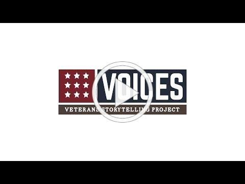 Voices: Veterans Storytelling Project #VeteransVoices