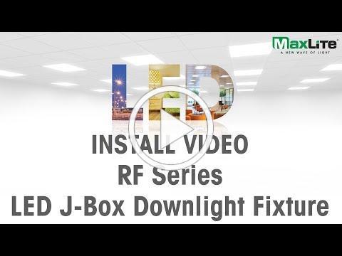 MaxLite LED J-Box Downlight Installation Video