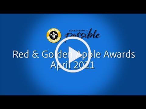 April 2021 Red & Golden Apple Awards