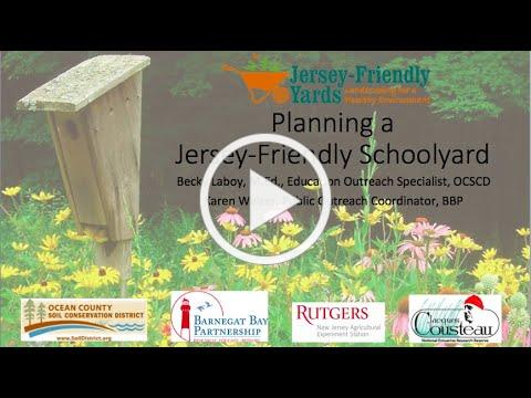 Planning a Jersey Friendly School Yard, 2021 Barnegat Bay Environmental Educators Roundtable