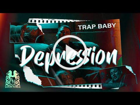 Trap Baby - Depression [Official Video]