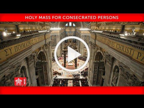 02 February 2021 Holy Mass for Consecrated persons Pope Francis