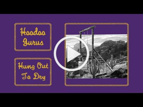 Hoodoo Gurus - Hung Out To Dry