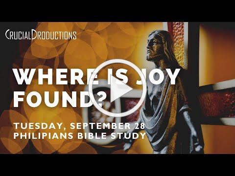 Bible Study | Where is joy found? (Philippians 4)